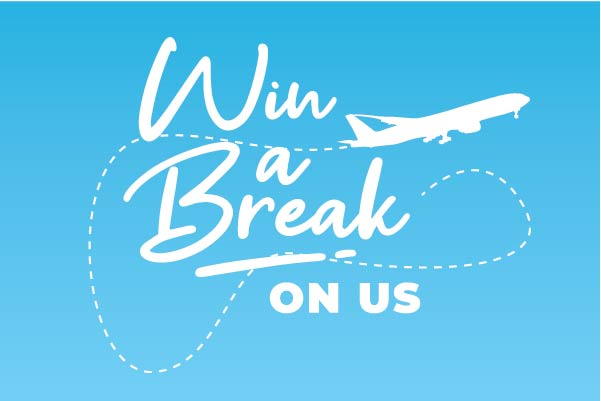 Win a Luxury Break on us