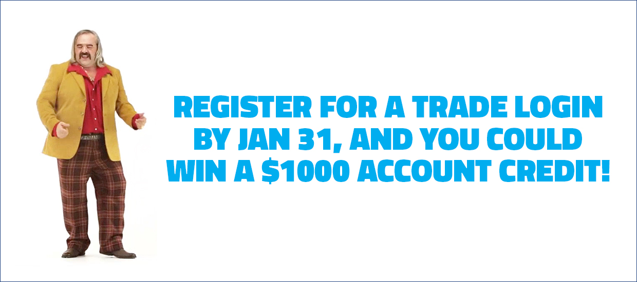 Register for Your New Trade Login, and WIN!